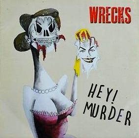 Hey! Murder - Wrecks