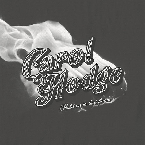 Hold On To That Flame - Carol Hodge CD