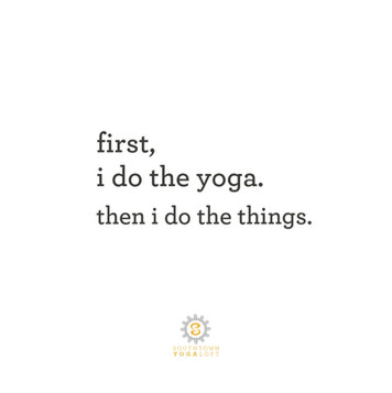 Yoga First!