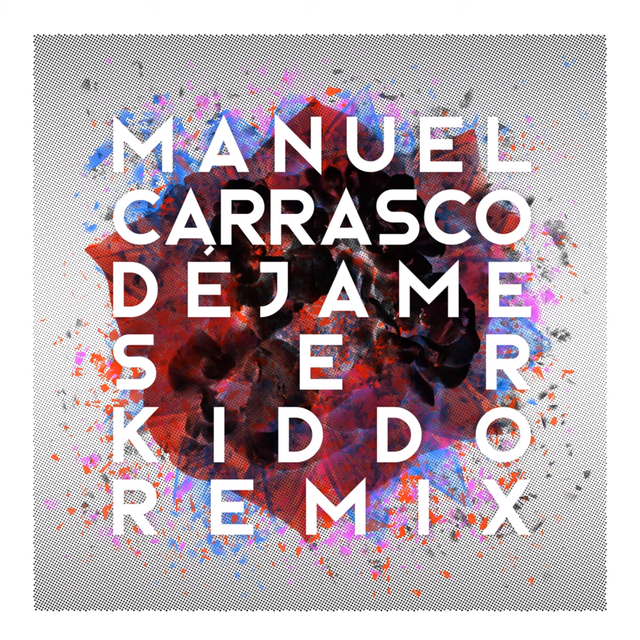 Manuel Carrasco - Dejame ser (Kiddo Remix) (Stereo Master)