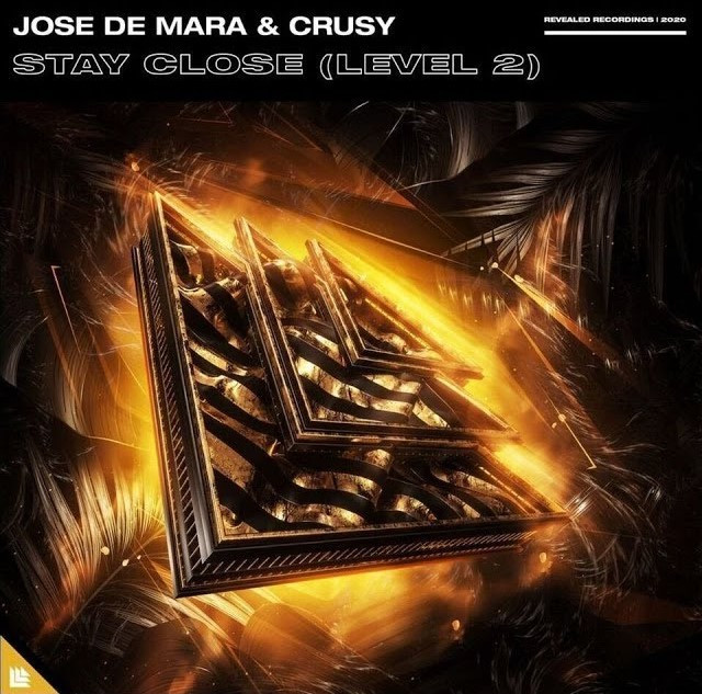 Crusy & Jose De Mara - Stay Close (Level 2) (Stereo Master)