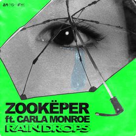Zookëper feat Carla Monroe - Raindrops (Stem Master)