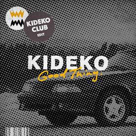 Kideko - Good Thing (Kideko Club Edit).j