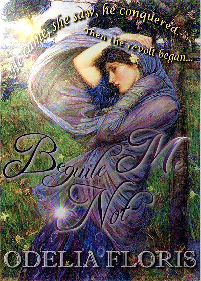 Beguile Me Not a new zealand historical romance  by Odelia Floris