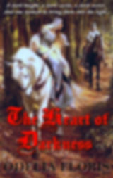 The heart of darkness a medieval mystery by Odelia Floris