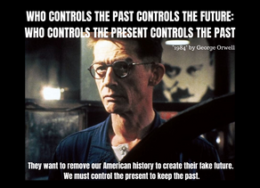 """Who Controls the Past Controls the Future"" Quote Meaning"