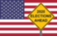 2020 Elections Ahead - Caution Sign Flag