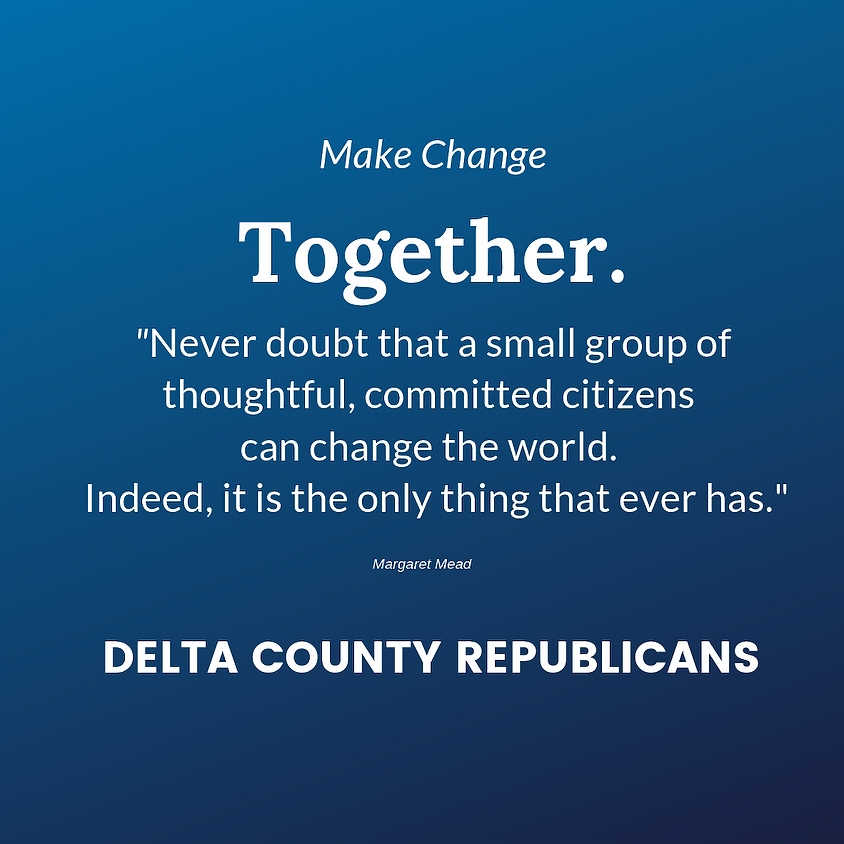 June Meeting - Delta County Republican Central Committee