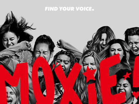 What Happens When Movies are Produced Past their 'Best Before' Date: A Review of Amy Poehler's Moxie