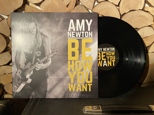 "Amy Newton ""Be How You Want"" Vinyl"
