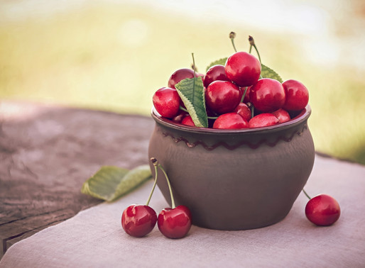 Life Could Be a Bowl of Cherries!