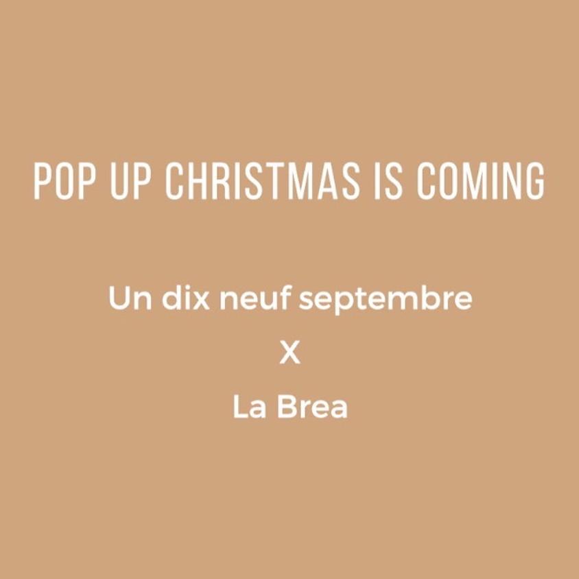 "Pop-up ""Christmas is coming"" chez La Brea"