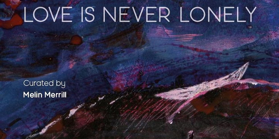 "Next exhibition by Natisa Jones ""Love is never lonely"""