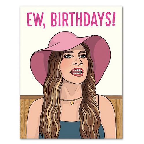 Ew, birthdays!