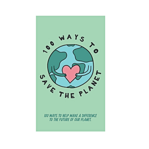 100 Ways to Save the Planet