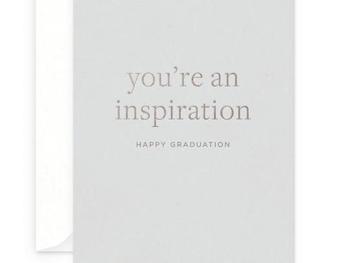 You're An Inspiration Grad