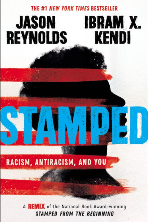 Stamped: Racism, Antiracism, and You (for Young Adults)