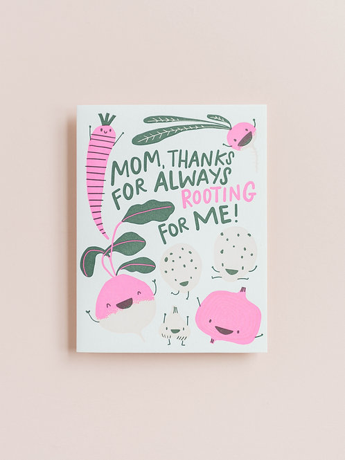 Mom, Thanks for Always Rooting for Me!