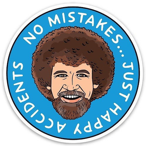 No Mistakes...Happy Accidents Bob Ross Sticker