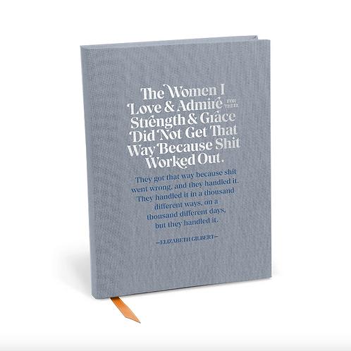 Elizabeth Gilbert The Women I Love & Admire Journal