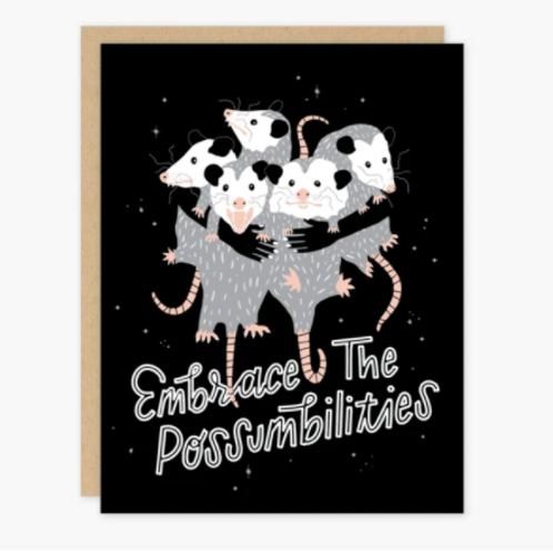 Embrace the Possumbilities