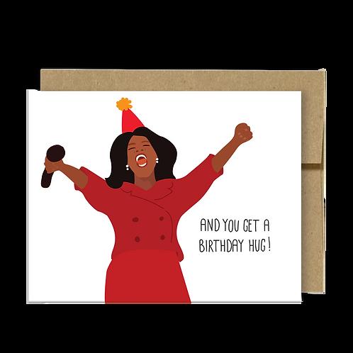 And You Get a Birthday Hug!