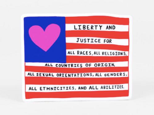Liberty & Justice Sticker