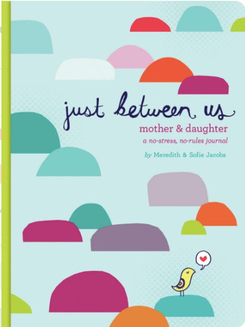Just Between Us: Mother & Daughter Journal