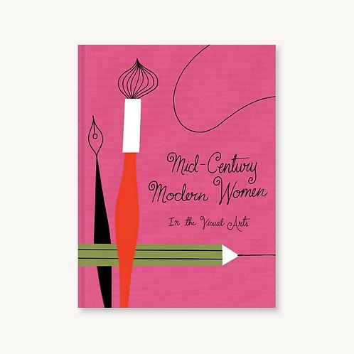 Mid-Century Modern Women in the Visual Arts
