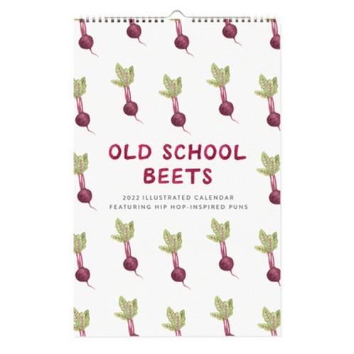 2022 Old School Beets Wall Calendar