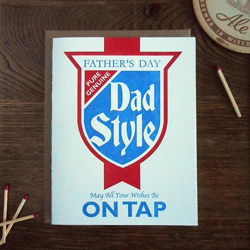 Pure Genuine Dad Style On Tap