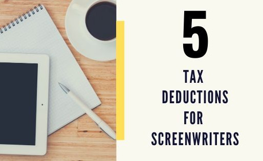 5 Tax Deductions for Screenwriters