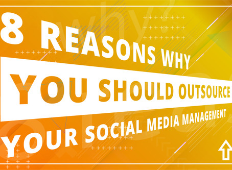 8 Reasons Why You Should Outsource Your Social Media Management