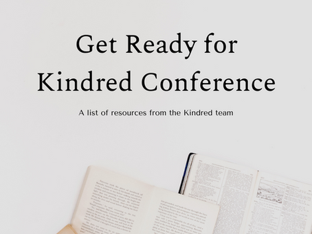Get Ready for Kindred Conference: A List of Resources from the Kindred Team