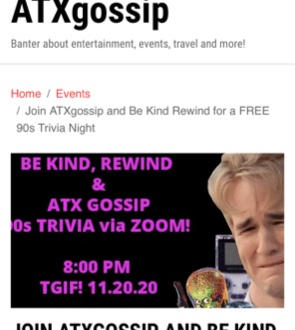 ATX Gossip and BE KIND, REWIND 90s Trivia Event