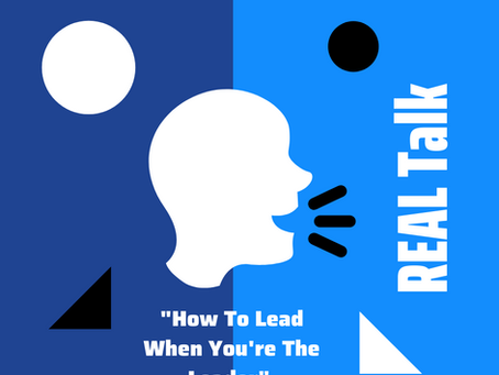 How To Lead When… You're The Leader