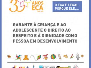 Campanha em alusão aos 30 anos do Estatuto da Criança e do Adolescente (ECA)