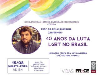 40 anos do movimento LGBT no Brasil: Projeto Vidas promove roda de conversa com professor e pesquisa