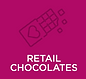 RETAIL CHOCOLATES