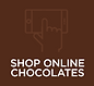 SHOP ONLINE CHOCOLATES