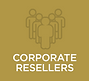 CORPORATE RESELLERS
