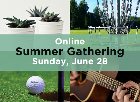 Online Summer Gatherings & Kids Club: June 28 at 4:30 pm