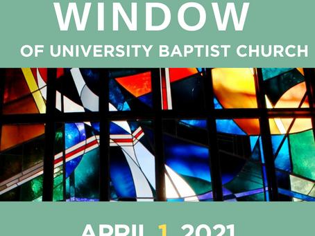 The Window: April 1, 2021