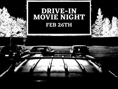 Drive-In Movie Night: Friday, February 26th