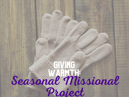 Giving Warmth, Seasonal Missional Project