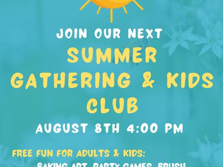 Summer Gathering & Kids Club – August 8th