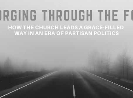 New Sermon Series: Forging Through the Fog