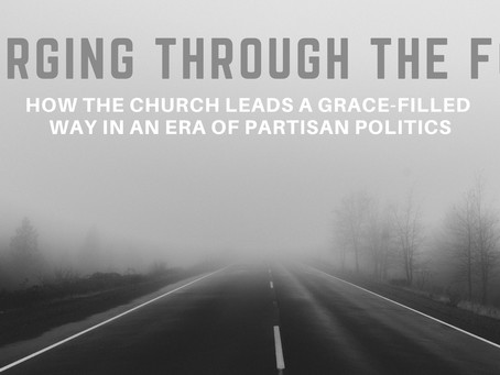 New Sermon Series: Forging Through the Fog
