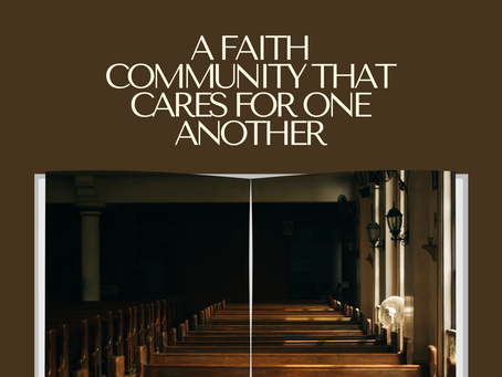 A Faith Community That Cares For One Another