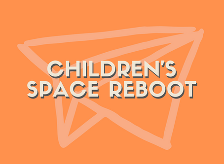 Rebooting UBC's Kids Space for Intentionality and Growth